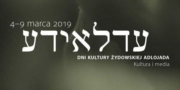 """Szczecińskie Dni Kultury Żydowskiej  """"Adlojada 2019"""""""