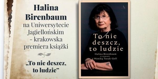 To nie deszcz, to ludzie - spotkanie z Haliną Birenbaum w Krakowie