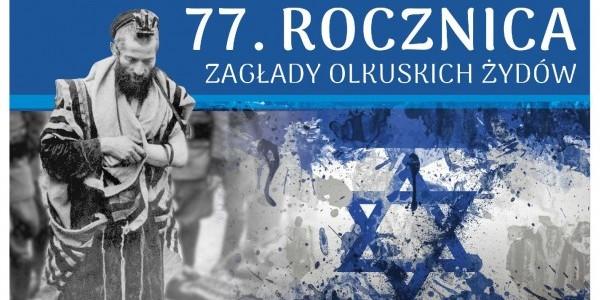 77. Rocznica Zagłady Olkuskich Żydów