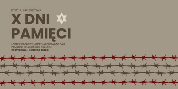 X Dni Pamięci w Centrum Dialogu w Łodzi im Marka Edelmana - plakat