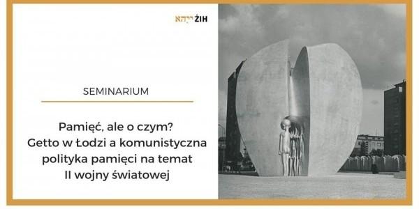 Seminarium naukowe poprowadzi dr Andrzej Czyżewski z Wydziału Filozoficzno-Historycznego Uniwersytetu Łódzkiego. Plakat