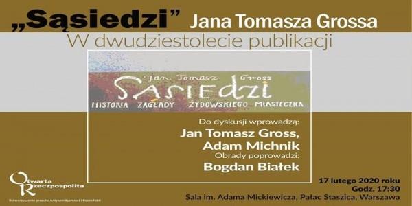 """""""Sąsiedzi"""" Jana Tomasza Grossa. W dwudziestolecie publikacji /plakat/"""