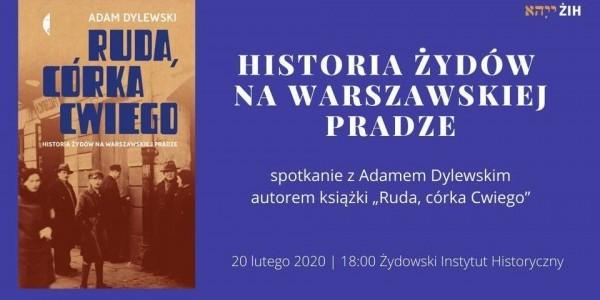 Historia Żydów na warszawskiej Pradze - zapowiedź spotkania w ŻIH