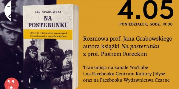 Na posterunku -  rozmowa o książce Jana Grabowskiego