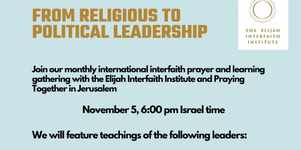From Religious to Political Leadership - Monthly Learning and Prayer Meeting