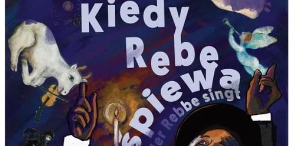 Kiedy Rebe śpiewa - piesniobranie w Kielcach (plakat)