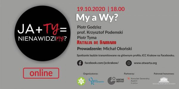 JA+TY=nienawidziMY – My a Wy. Panel dyskusyjny. Plakat