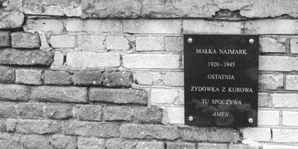 Małka Najmark 1920 - 1945, ostatnia Żydówka z Kurowa tu spoczywa