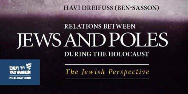 Jewish-Polish relations: The Jewish perspective, is it important and why?