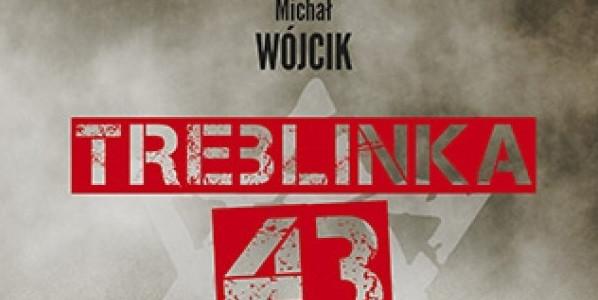 Michał Wójcik, Treblinka'43