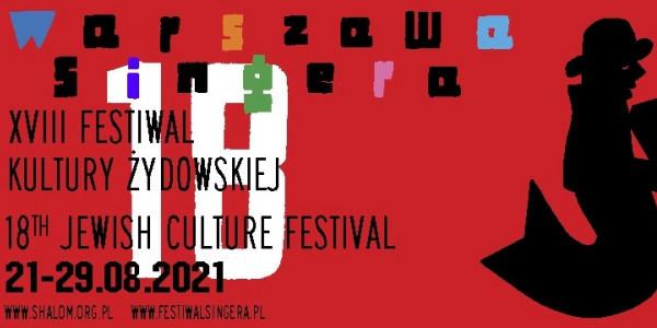 XVIII Festiwal Kultury Żydowskiej Warszawa Singera