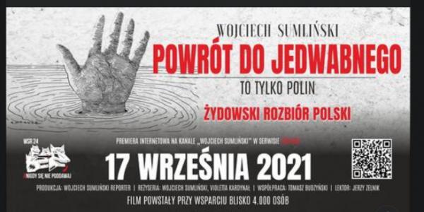 Film - Powrót do Jedwabnego - żydowski rozbiór Polski