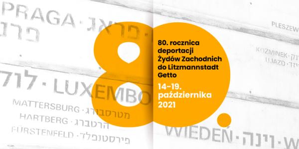 Łódź pamięta. 80. rocznica deportacji Żydów Zachodnich do Litzmannstadt Getto