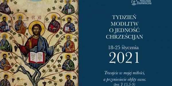 Tydzień Modlitw o Jedność Chrześcijan 2021 - plakat
